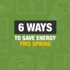 Save energy this spring